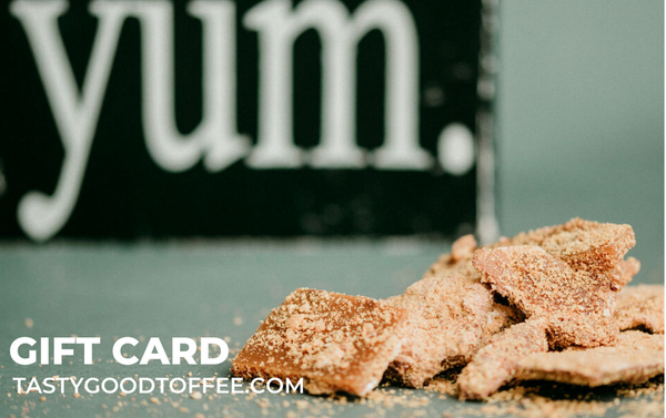 Tasty Good Toffee Gift Card