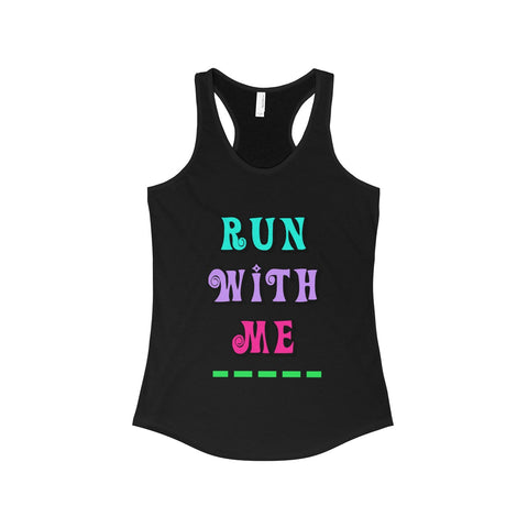 Women's Racerback Tank RUN WITH ME