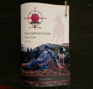The EatWild Hunter Field Guide
