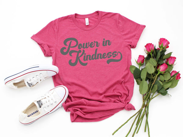 Power In Kindness | Sale