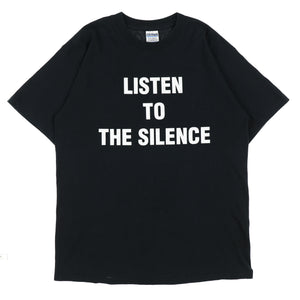 LISTEN TO THE SILENCE TEE