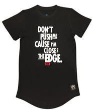 """Don't Push Me Cause Im close to the Edge"" Tee - Babahlu Kids Streetwear"
