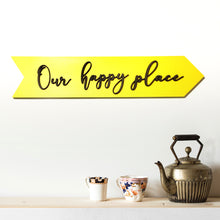 Wooden Arrow - Our Happy Place