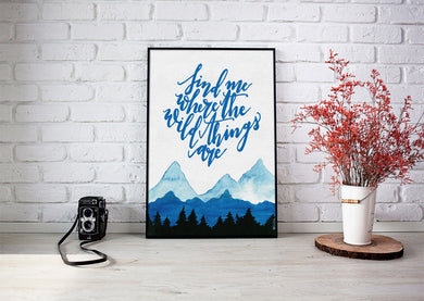 Art Print - Find me where the wild things are