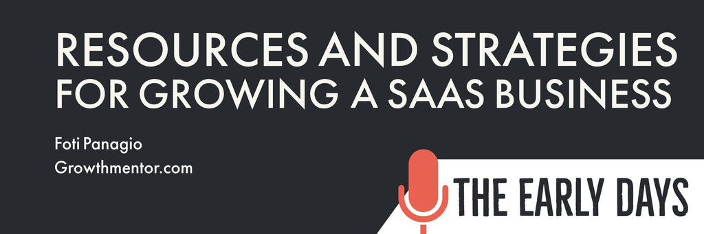 Resources and strategies to grow a SaaS business