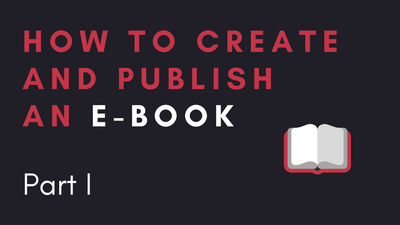 Origins #100 - How to create and publish an e-book