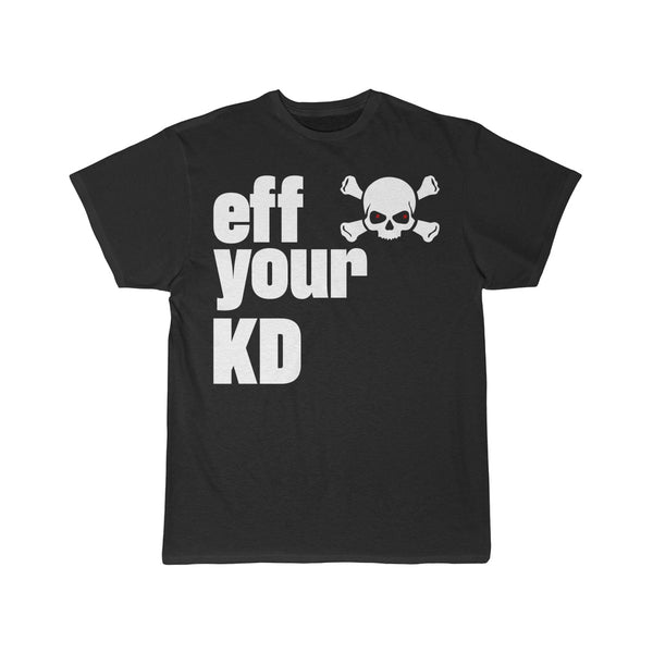 eff you KD t-shirt