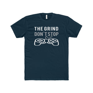 The Grind Don't Stop T-Shirt