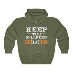 KEEP THE KILLFEED LIT Hoodie