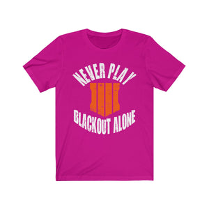 Never Play Alone Tee
