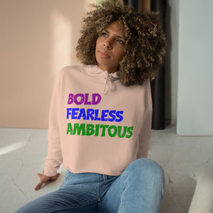 Women's Bold Fearless & Ambitious Crop Hoodie