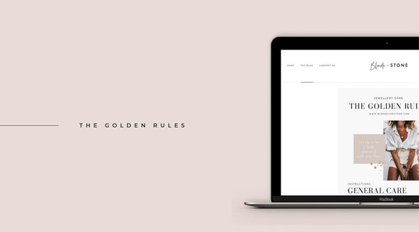 The Golden Rules - Jewellery Care-Blonde and Stone