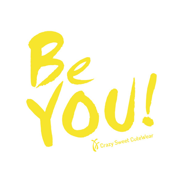 Be You!  ... COMING SOON