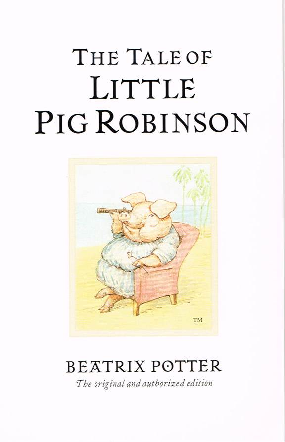 BP 31 - The Tale of Little Pig Robinson, 1930