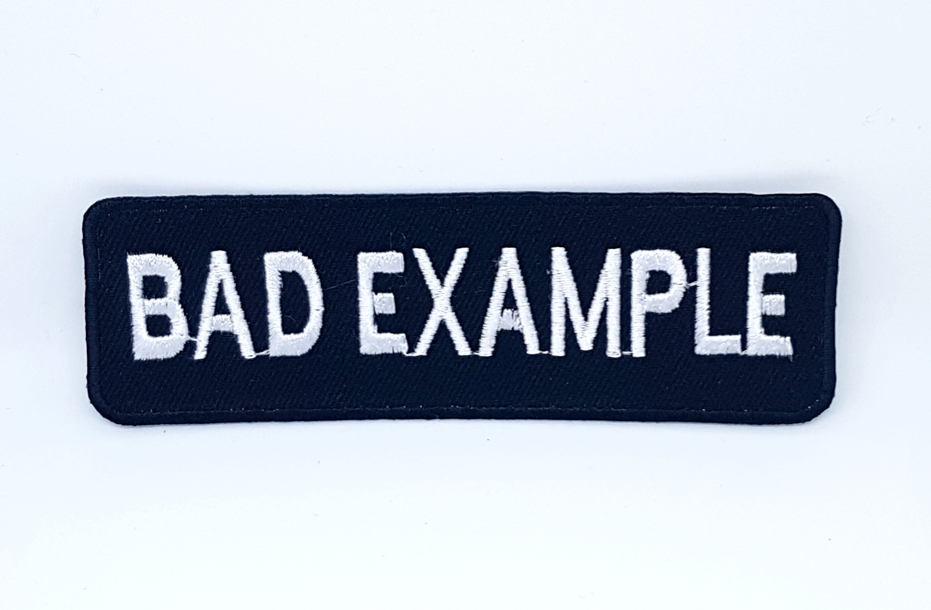 BAD EXAMPLE Black & White Motorcycle MC Club Iron Sew on Embroidered patch