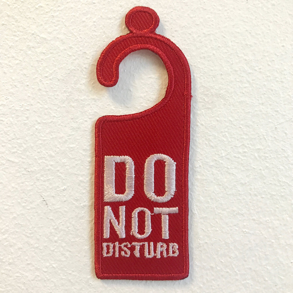 Do not Disturb Badge Iron on Sew on Embroidered Patch