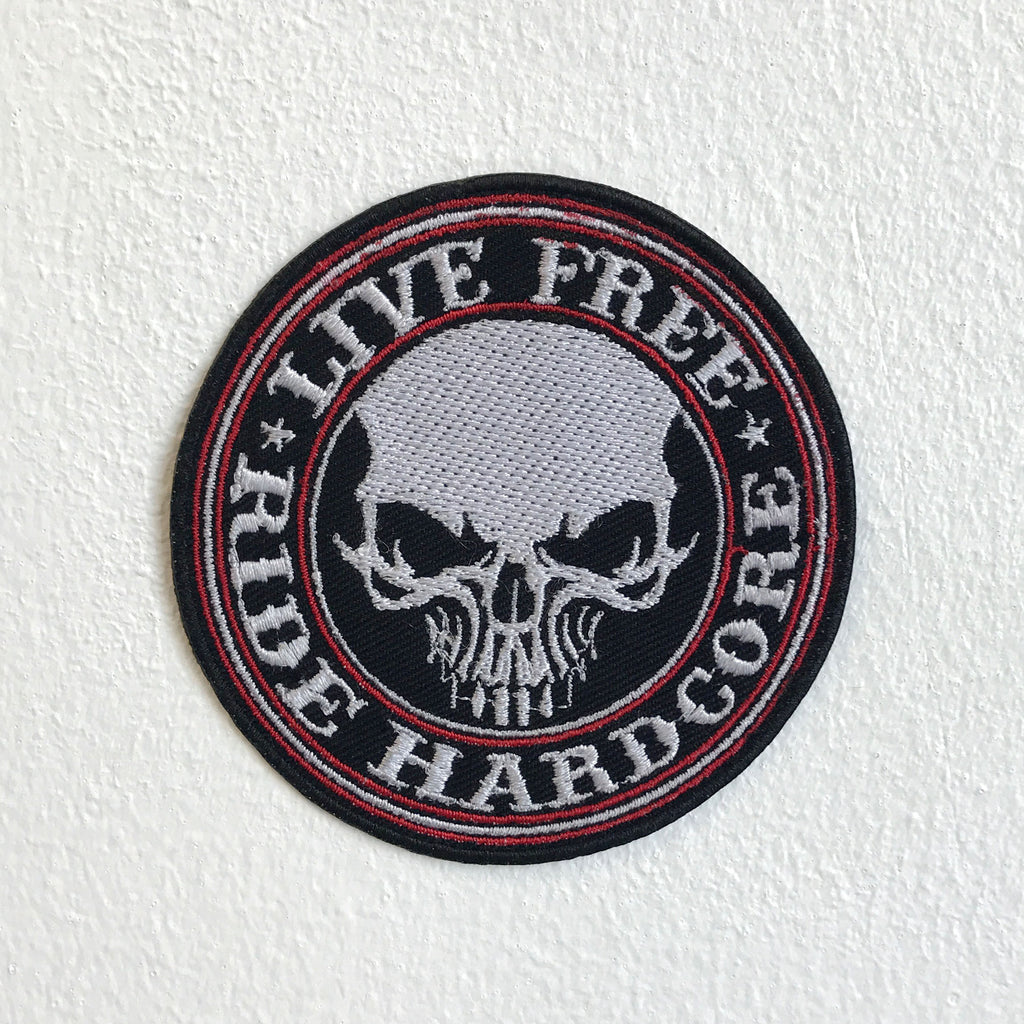 Live Free Ride Hardcore Biker patch Iron Sew on Embroidered Patch