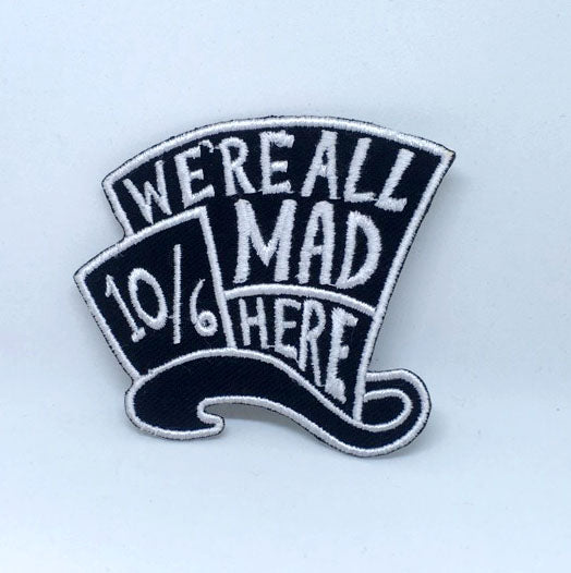 Alice in wonderland We're all mad here Iron on Embroidered Patch - Patches-Badges