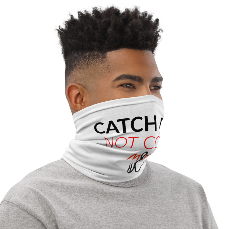 Catch Fish Not COVID Face Shield