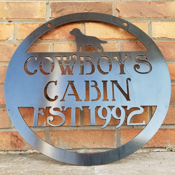 Cowboy's Cabin Est. 1992 (The Finish Is Outdoor Clear Powder Coat)