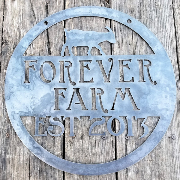 "This is a custom round metal sign that features a goat and reads from the top down, ""Forever Farm Est. 2013"""