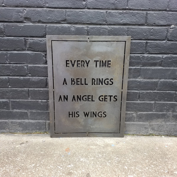 Every Time A Bell Rings An Angel Gets His Wings - Holiday Movie Quote Sign, Metal Christmas Decoration