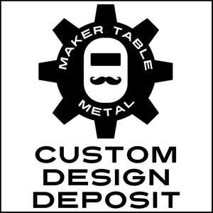 Custom Design Deposit for Hal