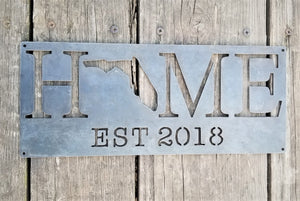 Home State with Established Year Sign- Personalized