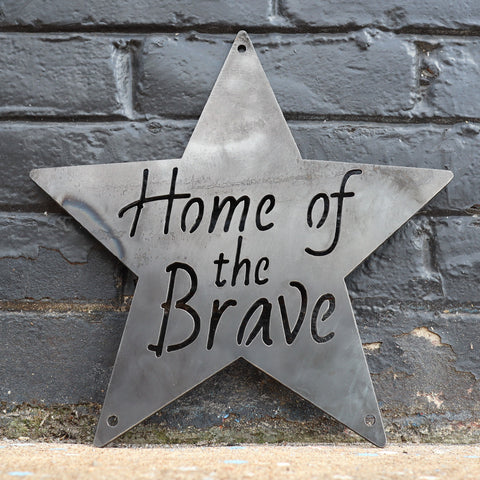 Home of the Brave Metal Sign - Patriotic Star Wall Art - Fourth of July Decor