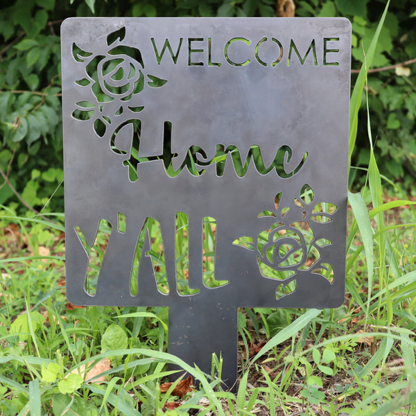 Welcome Home Y'all Yard Art - Flowers Garden Stake - Southern Lawn Decor