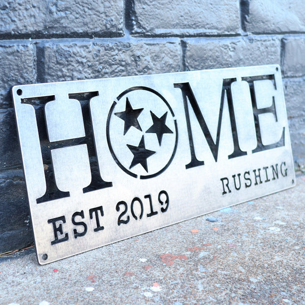Personalized Metal Home Sign Made in Tennessee - Tristar - Family - Closing - Housewarming Gift
