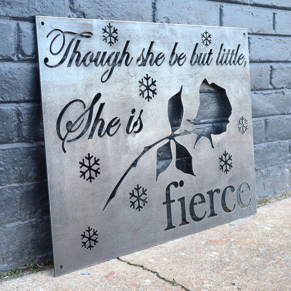 Though She Be But Little, She is Fierce - Metal Nursery Sign for a Baby Girl - Shakespeare Quote from A Midsummer Night's Dream