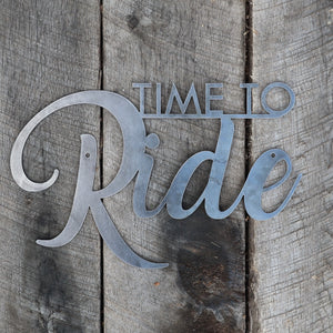 Time to Ride - Home Gym Sign - Work Out, Exercise, Biking Decor