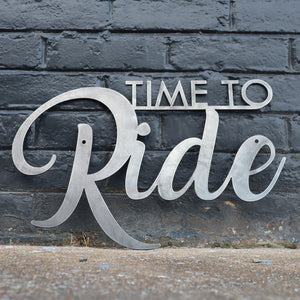 Time to Ride - Home Gym Sign - Work Out, Exercise, Biking, Peloton