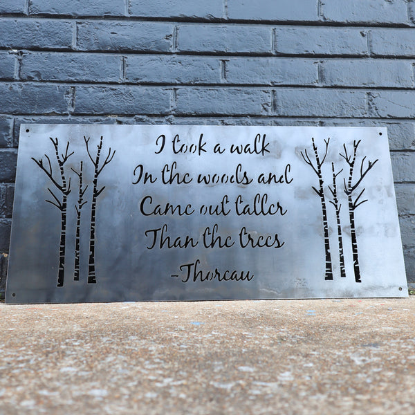 I Took a Walk in the Woods Metal Sign - Rustic Wilderness Cabin Decor - Henry David Thoreau Quote Wanderlust Wall Art