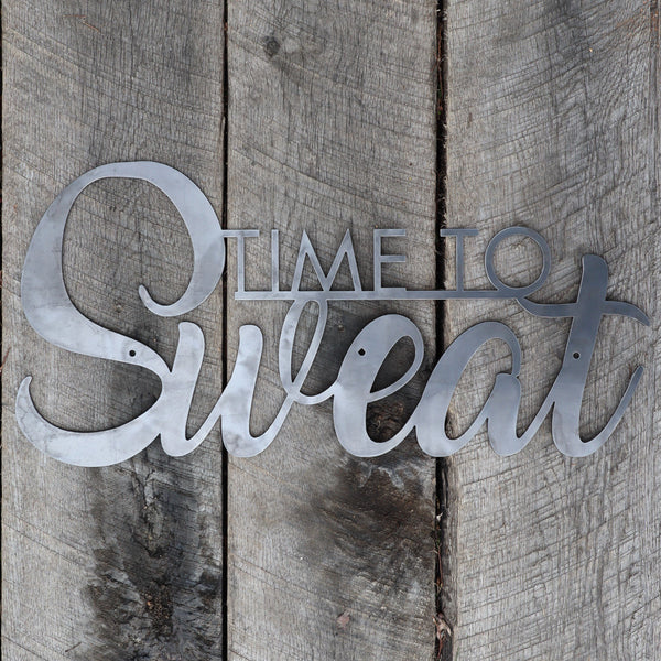 Time to Sweat - Home Gym Sign - Work Out, Exercise, Biking Decor