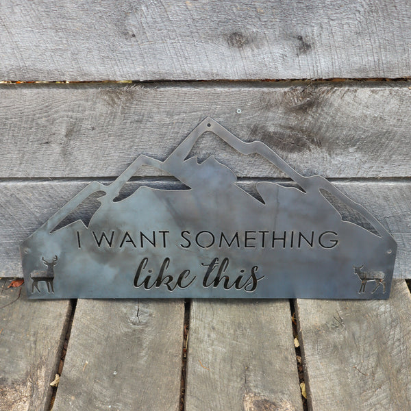 Metal Rustic Mountain Sign - Romantic Wilderness Home Wall Art - Cabin Wedding Decor