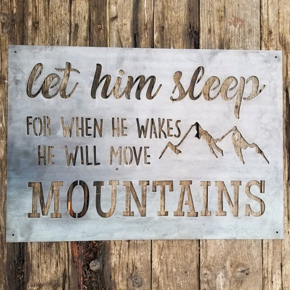 Nursery Sign- Mountain Quote