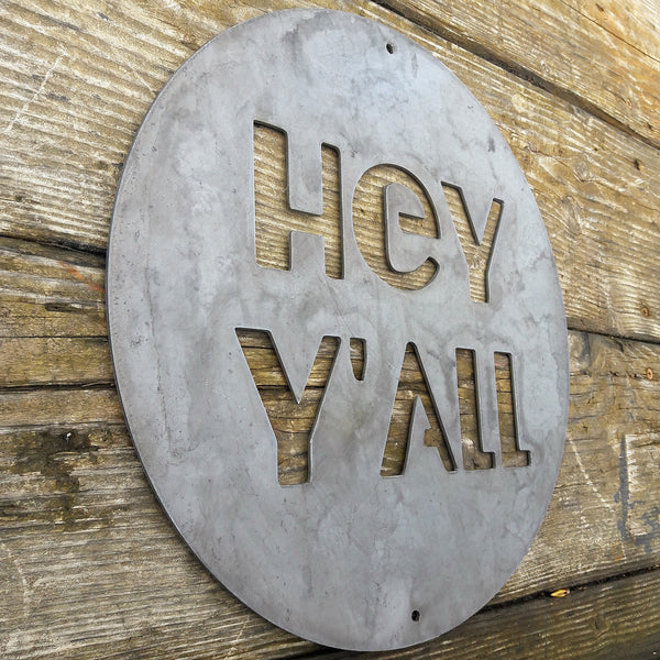 HEY Y'ALL Round Metal Sign - Rustic Wedding Welcome Wall Art - Southern, Country Farmhouse Decor