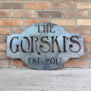 "Rustic  raw steel metal sign. The sign reads, "" The Gorski's est. 2017"""