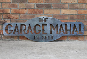 "Personalized Metal Sign, ""The Garagemahal Est. 2016"""