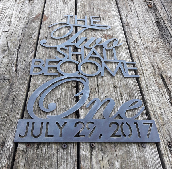 The Two Shall Become One - Wedding Gift, Anniversary Date