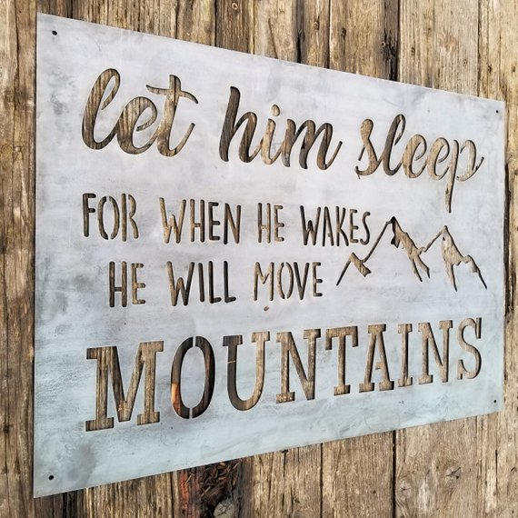They Will Move Mountains - Metal Nursery Sign - Mountain Inspiration Quote