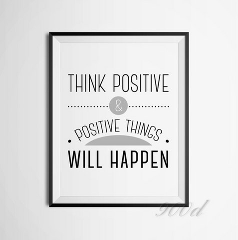 Think Positive Inspiration Quote Canvas Sign