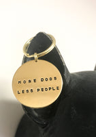More Dogs Less People Handstamped Keychain for Dog Moms, Gift for Her, FunnyGift