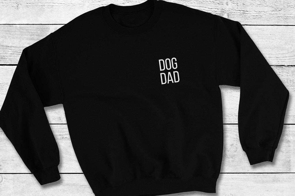 Dog Dad Crewneck Sweatshirt Gift for Him Men's Clothing