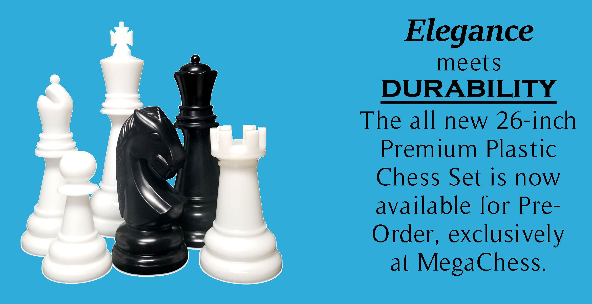 Elegant meets durable. The all new 26-inch premium plastic chess set is now available for pre-order, exclusively at megachess.