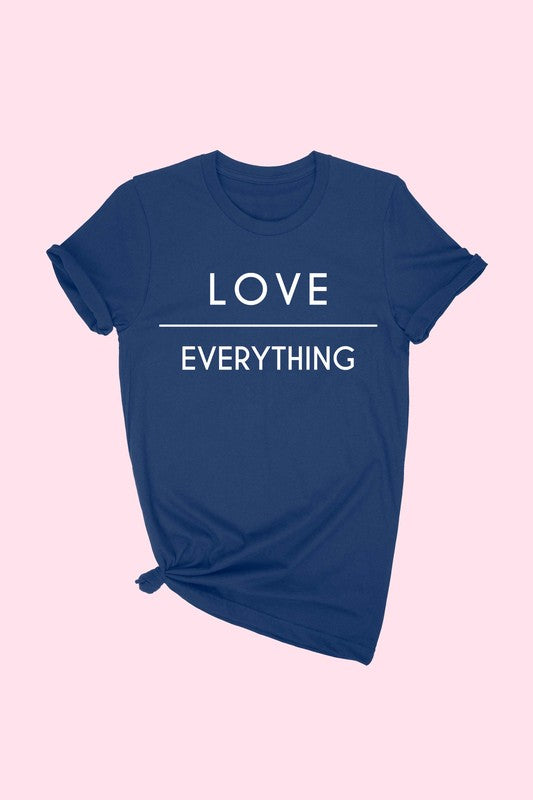 Love over Everything T-Shirt