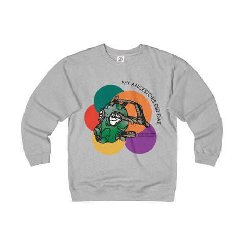 Adult Unisex Heavyweight Fleece Crew - My.ancestors.did.dat