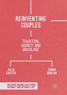 Reinventing Couples: Tradition, Agency and Bricolage - Beewik-Shop.com